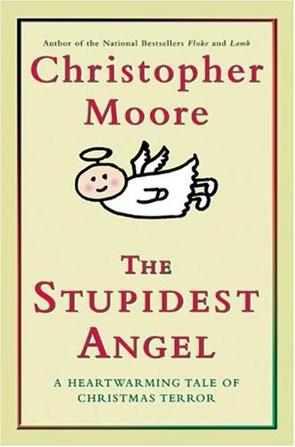xmasThe-Stupidest-Angel-A-Heartwarming-Tale-of-Christmas-Terror1
