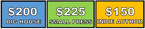 Book Launch Team: $200 for Big House, $225 for Small Press, $150 for Indie Author
